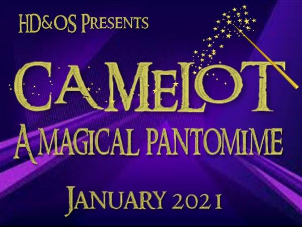 HD&OS: Camelot- a Magical Pantomime